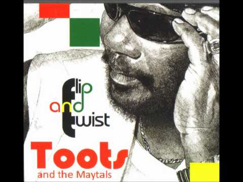 toots & the maytals - flip and twist - daddy mp3