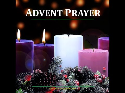 advent prayer youtube. Black Bedroom Furniture Sets. Home Design Ideas