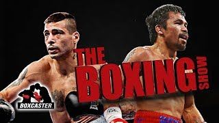 The Boxing Show: Pacquiao vs. Matthysse, Billy Joe Saunders, Regis Prograis
