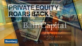Private Equity Roars Back