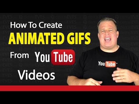 How To Create Animated Gifs For Your YouTube Videos