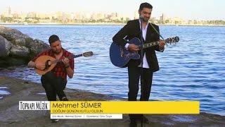 Mehmet Sümer - Doğum Günün Kutlu Olsun - ( Official Video )