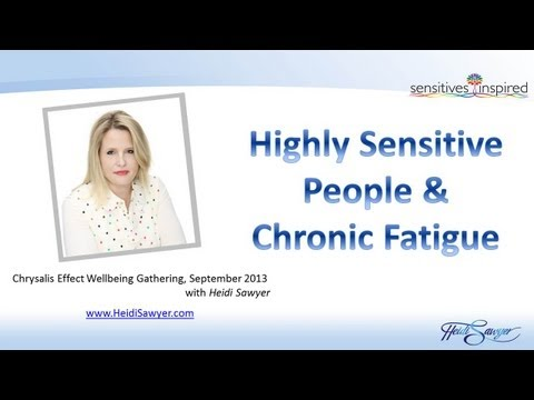 Highly Sensitive People & Chronic Fatigue Syndrome