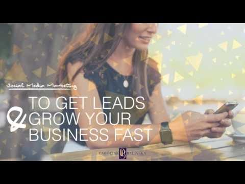 Social Media Marketing To Get Leads and Grow Your Business