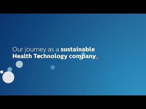 Philips – Our journey as a sustainable health technology company