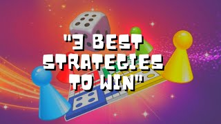 Ludo King - The Best Strategies