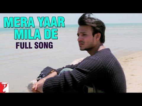 Mera Yaar Mila De - Full Song | Saathiya | Vivek Oberoi | Rani Mukerji