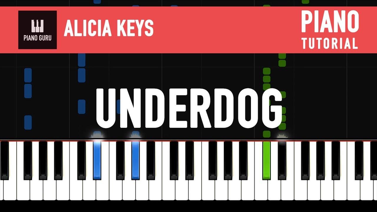 Underdog Alicia Keys Piano Tutorial Youtube
