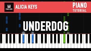 Gambar cover Underdog - Alicia Keys - PIANO TUTORIAL