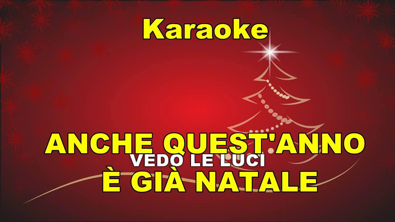 Anche Quest Anno E Gia Natale.Cover Strumentale Anche Quest Anno E Gia Natale Canzoni Di Natale Con Testo Youtube