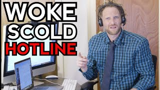 Woke Scold Hotline