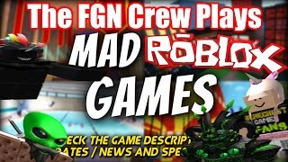 The FGN Crew Plays: ROBLOX - Mad Games (Rinse and Repeat)(PC)