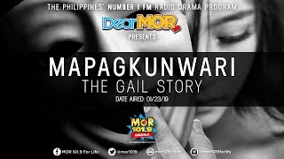 dear-mor-quotmapagkunwariquot-the-gail-story-01-23-19