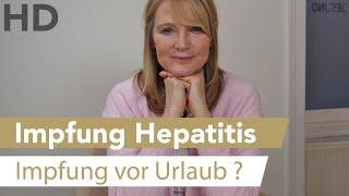 Hepatitis Impfung vor Urlaub? Hepatitis A und Hepatitis B Impfung