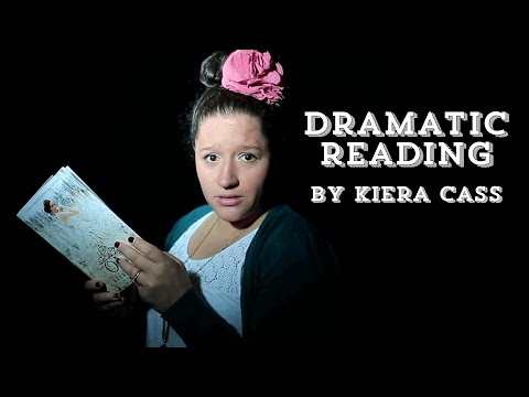 Dramatic Readings by Kiera Cass | The Selection Series