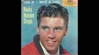 Stood Up - Ricky Nelson (1958)