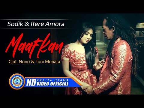 Sodik & Rere Amora - MAAFKAN ( Official Music Video ) [HD]