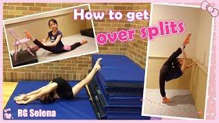 How to do over splits stretches for Rhythmic Gymanstics & Dance | RG Selena