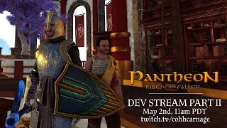 Pantheon: Rise of the Fallen Early Monk Gameplay Stream w/ CohhCarnage Pt. 2