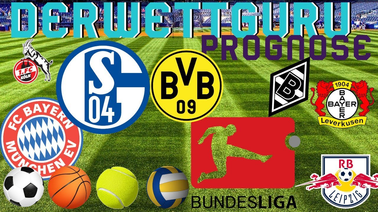 Bundesliga Prognose Spieltag