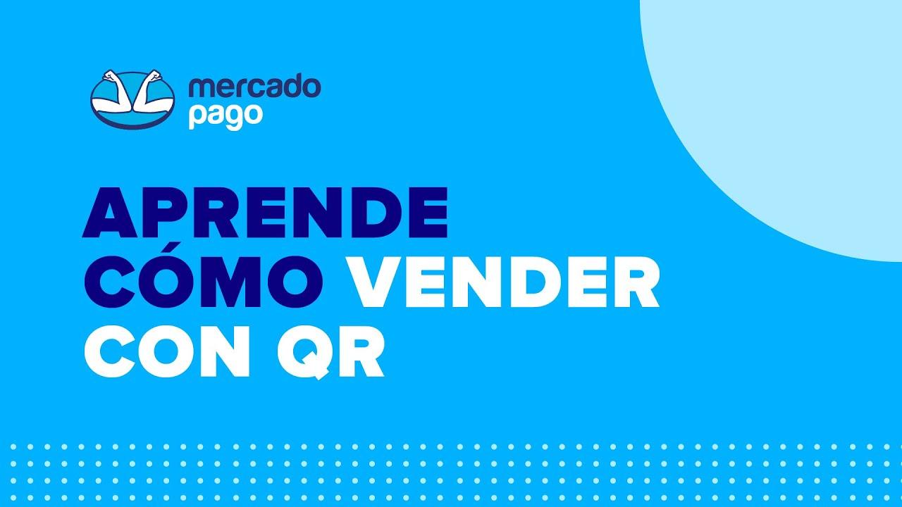Cómo vender con código QR | Chile | Mercado Pago