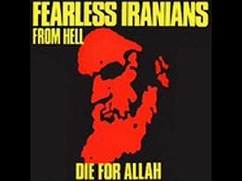 Fearless Iranians From Hell - Chant