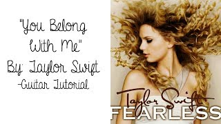 You Belong With Me - Taylor Swift // Guitar Tutorial