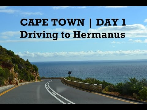 Cape Town Day 1 - Driving to Hermanus [Vlog #26]