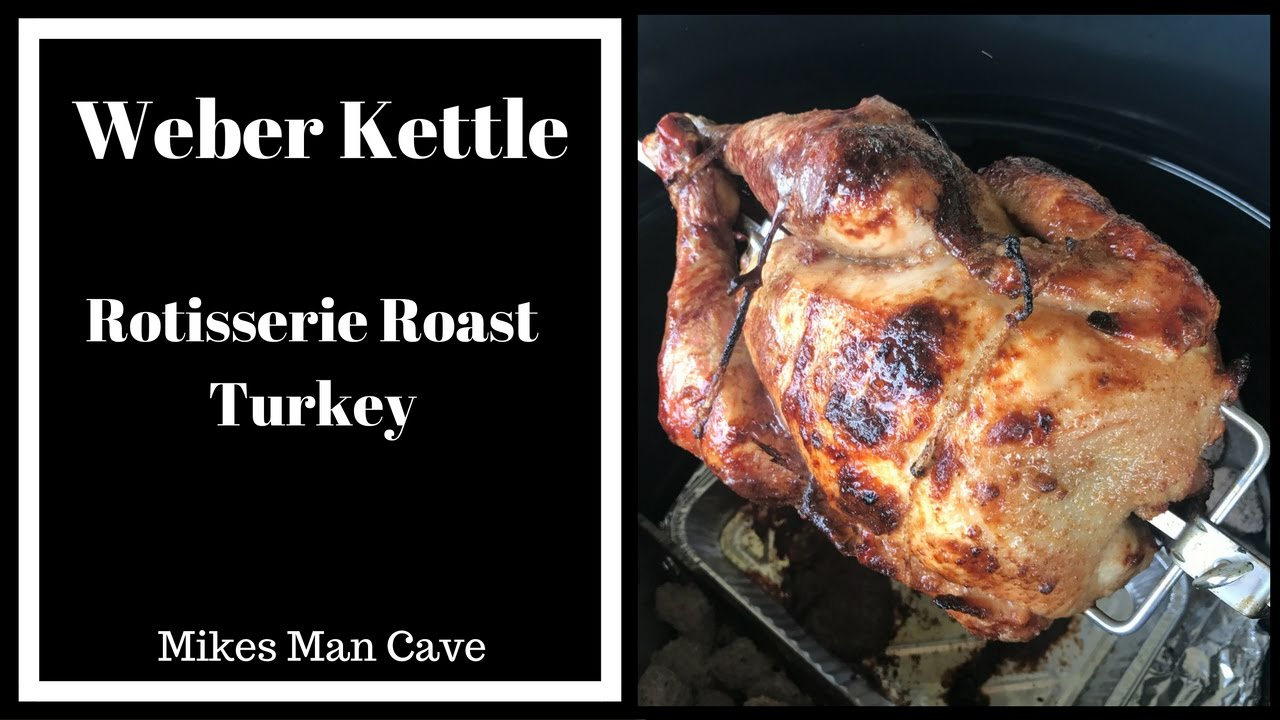 how to cook a turkey on a weber rotisserie