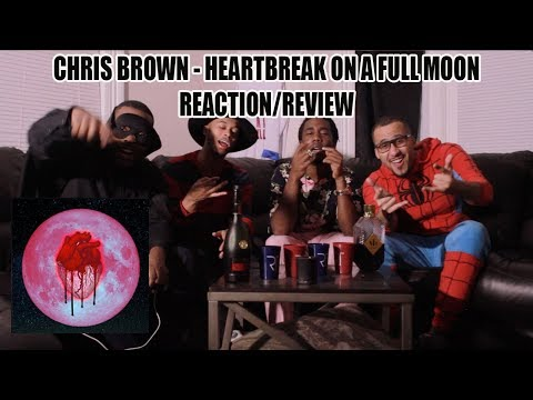 CHRIS BROWN - HEARTBREAK ON A FULL MOON (FULL ALBUM) REACTION/REVIEW (1/2)