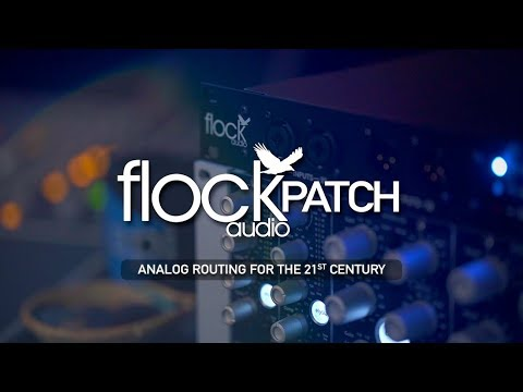 Flock Audio PATCH - Analog Routing For The 21st Century