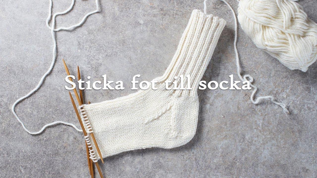 checka ut se upp för bäst Lär dig att sticka raggsockor - del 3: sticka foten