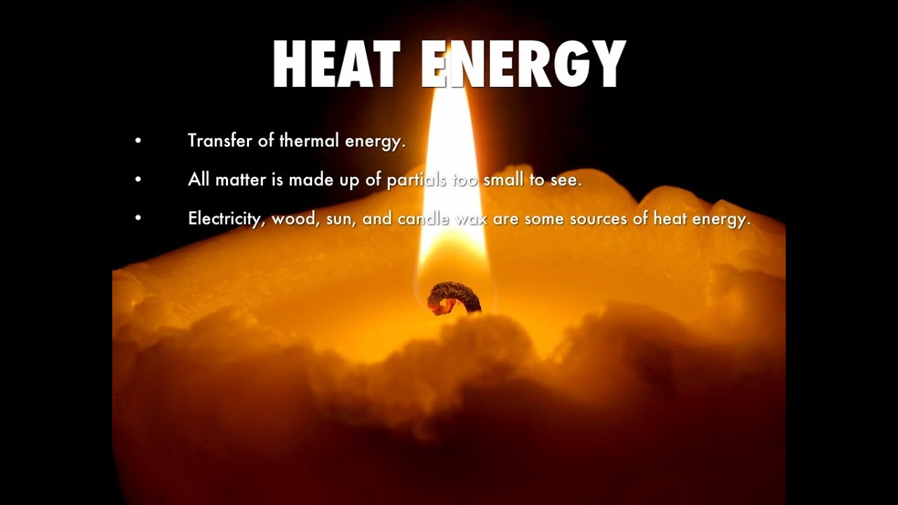 heat energy youtube [ 1280 x 720 Pixel ]