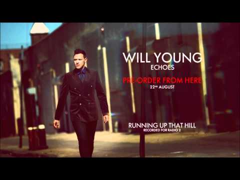 Will Young - Running Up That Hill (HD)