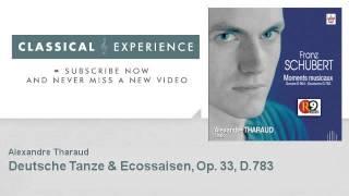 Download Franz Schubert : Deutsche Tanze & Ecossaisen, Op. 33, D.783 MP3 song and Music Video
