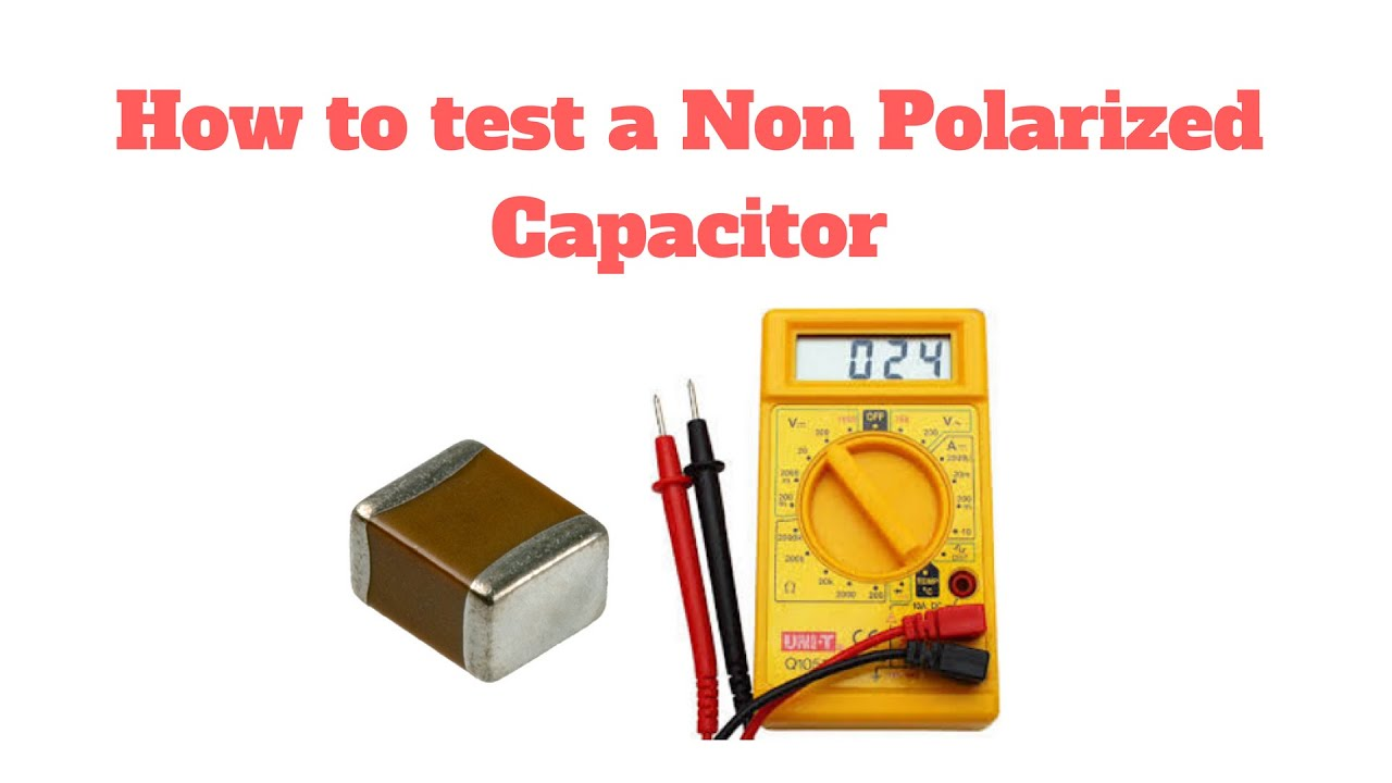 How To Test A Non Polarized Capacitor In Hindi Part 2