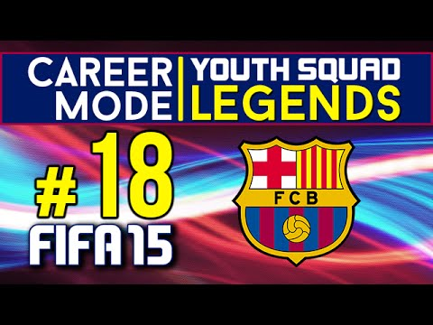 FIFA 15 Career Mode | Barcelona | Youth Squad Legends | Ep. 18