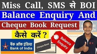 BOI Balance Enquiry Number ? Request Cheque Book By SMS In Bank Of India Account Number ?
