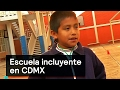 Escuela incluyente en CDMX - CDMX - Denise Maerker 10 en punto
