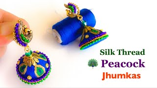 Peacock Jhumkas||Silk Thread Jhumkas ||Simple and Beautiful Silk Thread Earrings