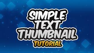 Tutorial: Simple Text Thumbnail (Photoshop CS6)
