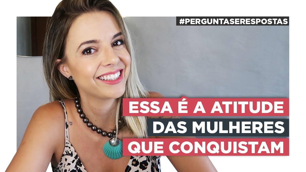 Download Essa é a Atitude das Mulheres Que Conquistam | Especialista em Conquista | Luiza Vono