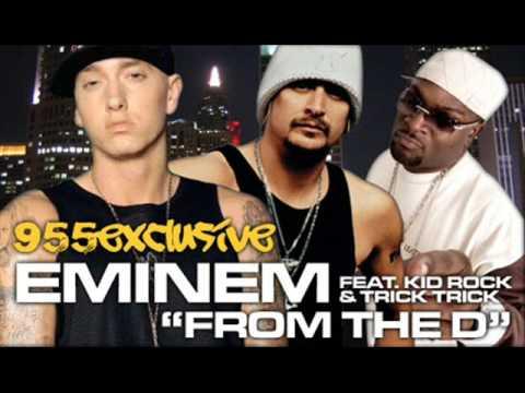 Trick Trick Eminem Kid Rock From The D