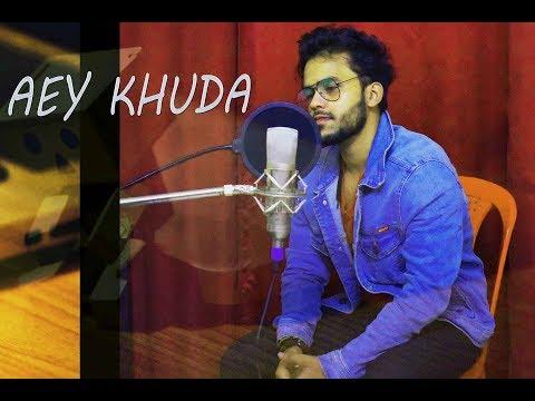 aye-khuda-|-video-|-|-cover-|