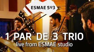 Baixar ESMAE.503: 1 Par de 3 Trio / ao vivo no estúdio da ESMAE