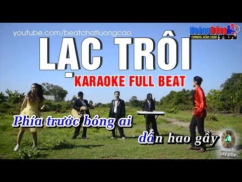 Karaoke Lạc Trôi - Lưu Minh Tài Smile ( Full beat Gốc có bè )