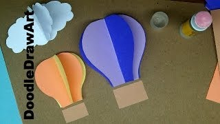 Paper Craft: How to Make Hot Air Balloon Wall Decorations - Easy Step By Step Lesson