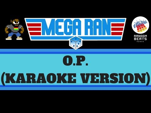 Mega Ran - O.P. (KARAOKE VERSION)