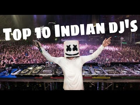 top 10 Famous dj's of INDIA