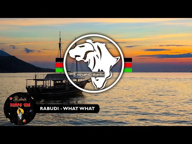 Rabudi - What What